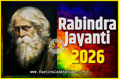 2026 Rabindranath Tagore Jayanti Date and Time, 2026 Rabindra Jayanti Calendar