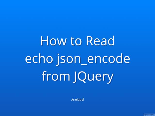Cara Membaca echo json_encode() dari JQuery