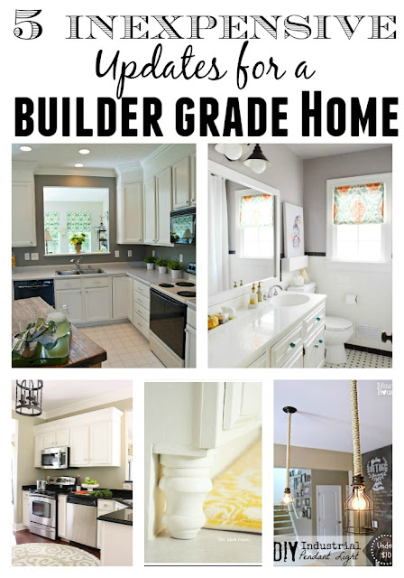 5 Inexpensive updates for a builder grade home