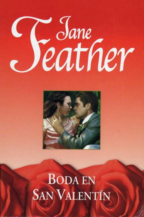 Boda en San Valentin – Jane Feather