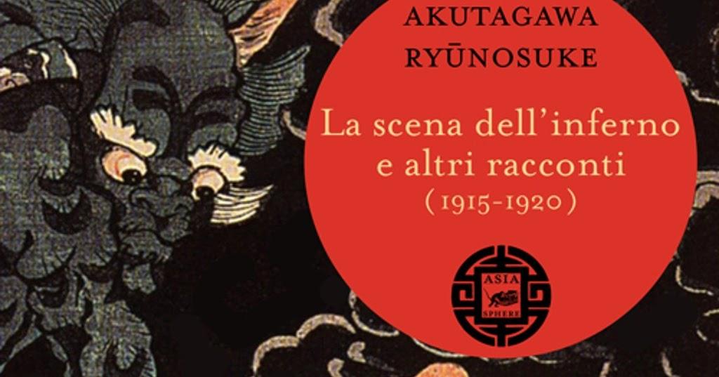 Ryūnosuke Akutagawa: La scena dell'inferno e altri racconti