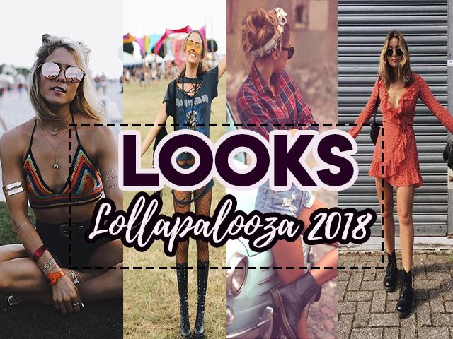 O que usar no Lollapalooza 2018?