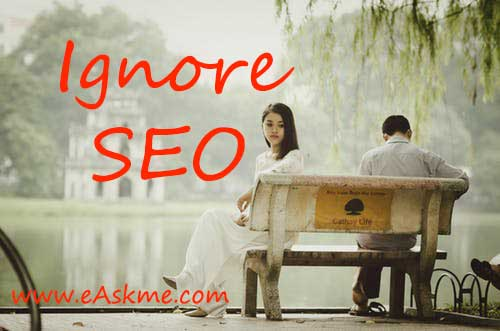 Ignore SEO: Why Your Blog is Dying? & How to Save it: eAskme