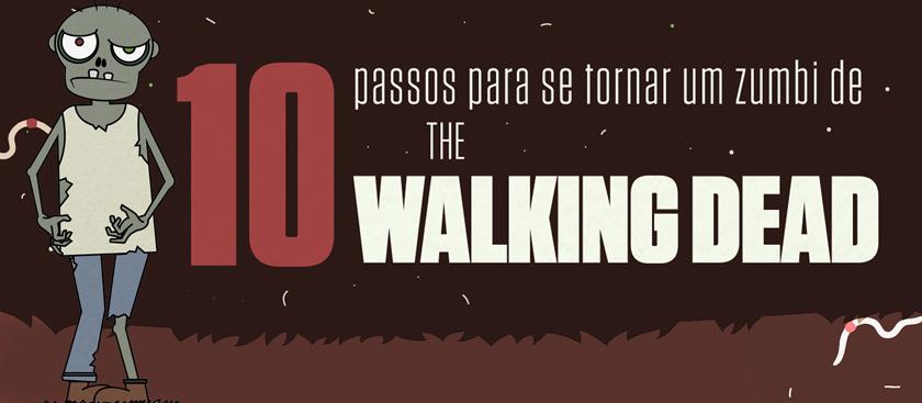 10 passos para se tornar um zumbi de The Walking Dead