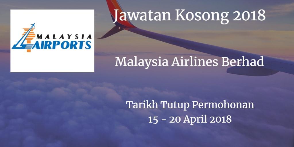 Jawatan Kosong Malaysia Airlines Berhad 15 - 20 April 2018