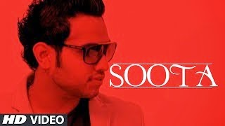 LYRICS OF SOOTA SONG BY AKAL INDER | LATEST PUNJABI SONG 2014
