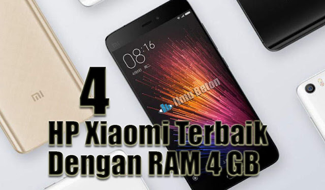 4 HP Xiaomi Dengan RAM 4 GB Terbaik