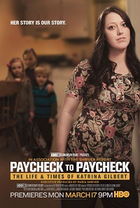 Watch Paycheck to Paycheck: The Life and Times of Katrina Gilbert Online Free in HD