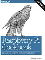 книга Саймона Монка «Raspberry Pi. Сборник рецептов: решение программных и аппаратных задач» (2-е издание) - читайте отдельное сообщение в моем блоге