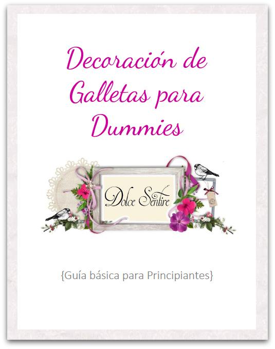 Guía para Principiantes: Decoración de galletas para Dummies galletas de mantequilla galletas de chocolate
