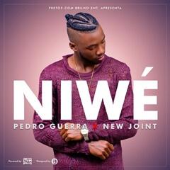 Pedro Guerra Feat. New Joint - Niwé