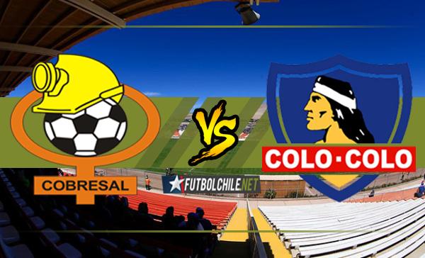 Cobresal vs Colo Colo
