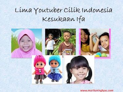 Lima Youtuber Cilik Indonesia Kesukaan Ifa