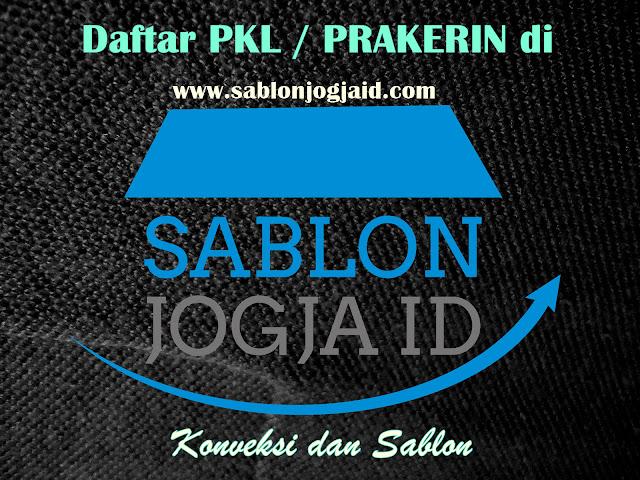 Daftar PKL / PRAKERIN Sablon Jogja ID