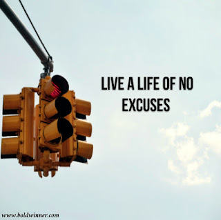 Live a life of no excuses