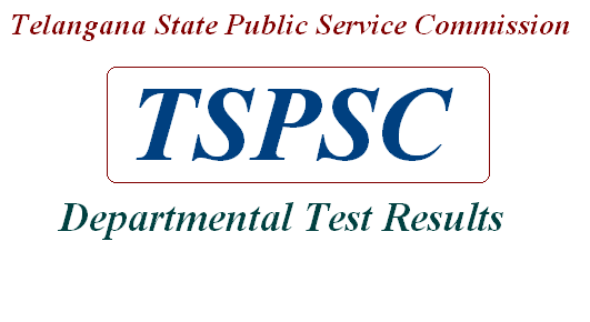 Telangana State Public Service Commission TSPSC Departmental Test Results Notifications GOT EOT 88&97 141