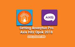 Setting Anonytun Pro Kartu Axis Opok 2018