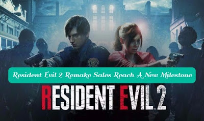 Resident Evil 2 Remake Sales Reach A New Milestone, gettitnow
