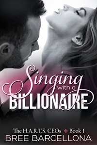 Singing with a Billionaire (Bree Barcellona)