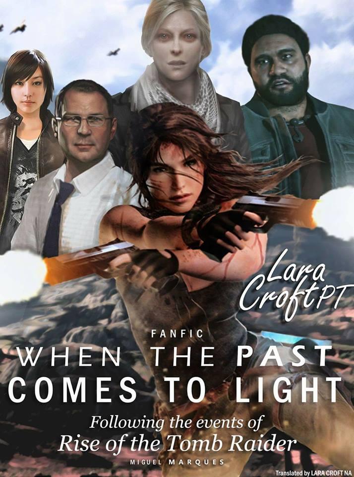FAN FIC - WHEN THE PAST COMES TO LIGHT - LARA CROFT PT | Fansite de