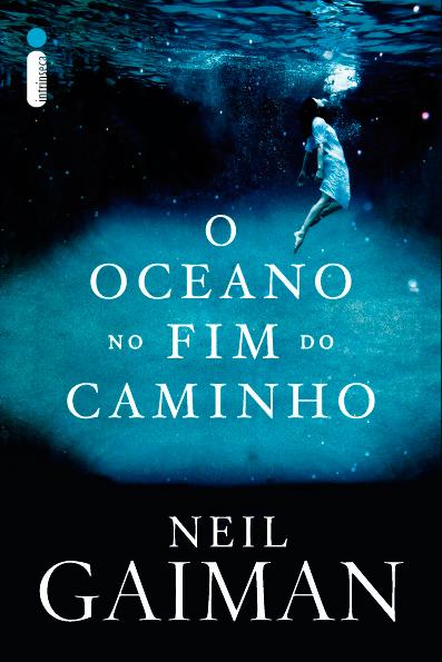 Capa do livro O Oceano no Fim do Caminho, de Neil Gaiman