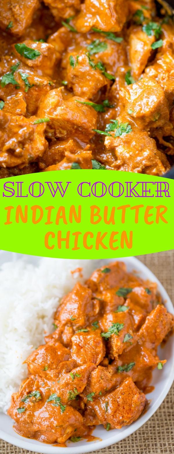SLOW COOKER INDIAN BUTTER CHICKEN #slowcooker #chicken