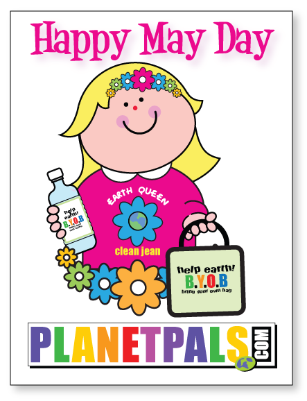 Happy Mayday You Can Be A Planetpal, too and Help Earth