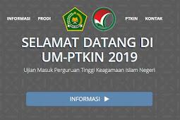 Link Pendaftaran Online um-ptkin.ac.id 2019 dan Cara Daftarnya