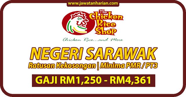 Maklumat Ratusan Jawatan Kosong The Chichken Rice Di Negeri Sarawak