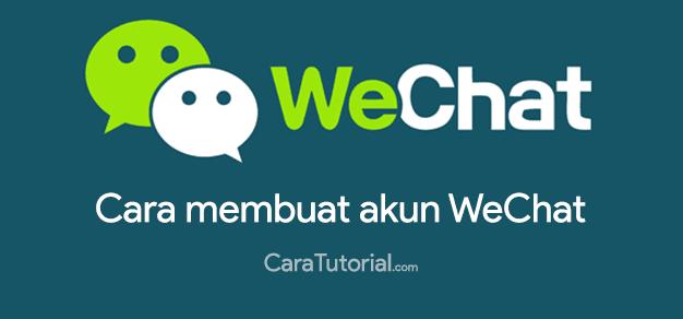 Cara Daftar Buat Akun WeChat ID di Android Mudah & Cepat