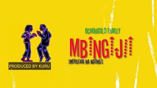 Video Ochungulo Family - Mbingijii Imekulwa na Ndogi Mp4 Download