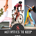 8 Activities that Will  Keep You In Shape