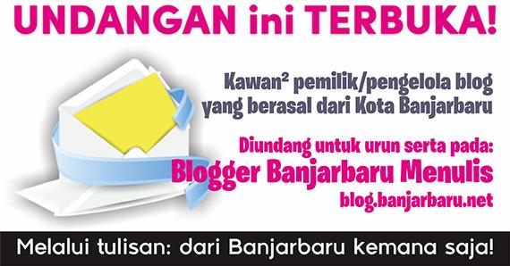 Blogger Banjarbaru Menulis