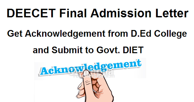 D.Ed College Joining Acknowledgement, DEECET D.Ed Final Admission Letter For Admission into Diploma in Elementary Education(D.El.Ed) Course for the Academic year 2014-2017, Certificates Verification Process at Govt. DIETs, List of Original Documents Should Submit at DIETs, Diploma in Elementary Education (D.El.Ed.)