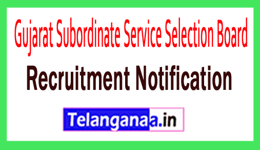 Gujarat Subordinate Service Selection Board GSSSB Recruitment Notification Apply