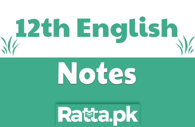 2nd Year English Chapter 7 Notes - 12th class English