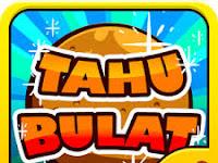 Download Tahu Bulat Mod Apk v4.0.2 Update Terabru