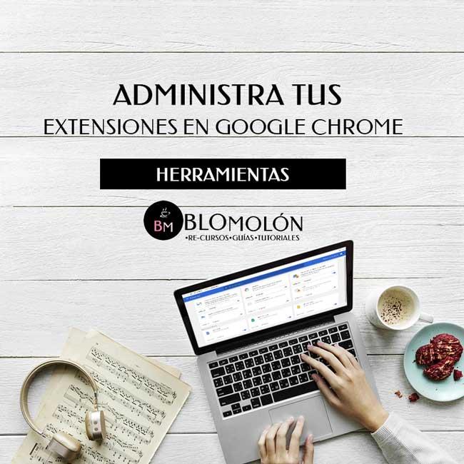 administra_tus_extensiones_en_google_chrome