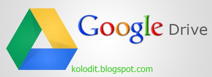 Tentang Google drive dan kegunaanya