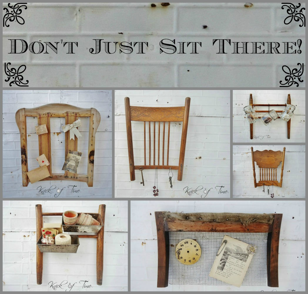 Don't Just Sit There - Repurposed Chair Parts | Knick of Time