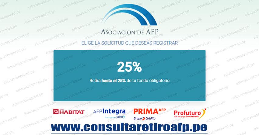 WWW.CONSULTARETIROAFP.PE - Ingresa tu DNI para retirar hasta el 25% de tu AFP
