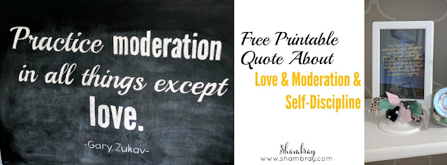 Free Printable Quote About Love & Moderation & Self-Discipline