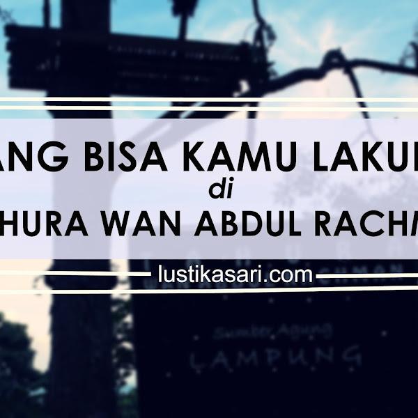 Yang Bisa Kamu Lakukan Di Tahura Wan Abdul Rachman