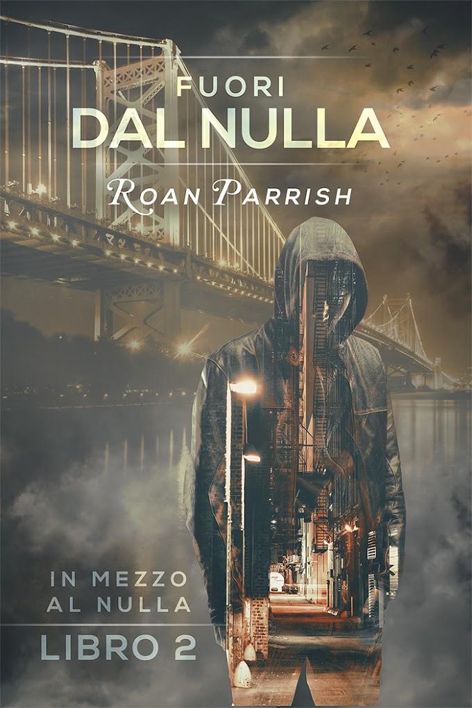 """Recensione: """"Fuori dal nulla"""" (Serie In mezzo al nulla #2) di Roan Parrish"""