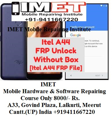 Itel A44 FRP Unlock Without Box [Itel A44 FRP File] - IMET