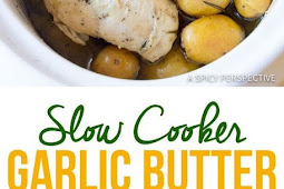 Slow Cooker Garlic Butter Chicken and Potatoes