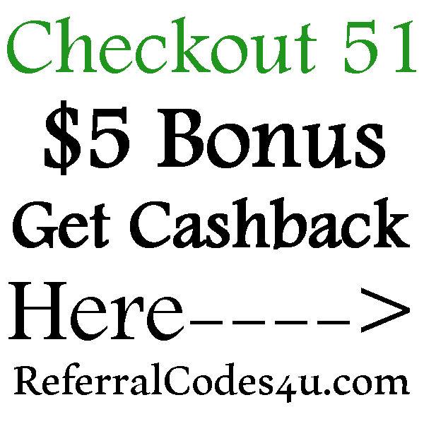 Checkout 51 Sign up Bonus, $5 Cashback Checkout 51 Referral Bonus 2016-2017