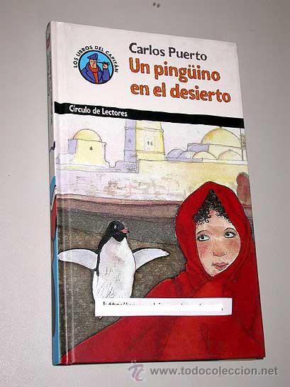 Un pingüino en el desierto – Carlos Puerto