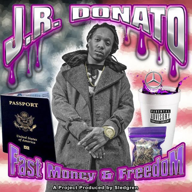 Mixtape: J.R. Donato - Fast Money & Freedom