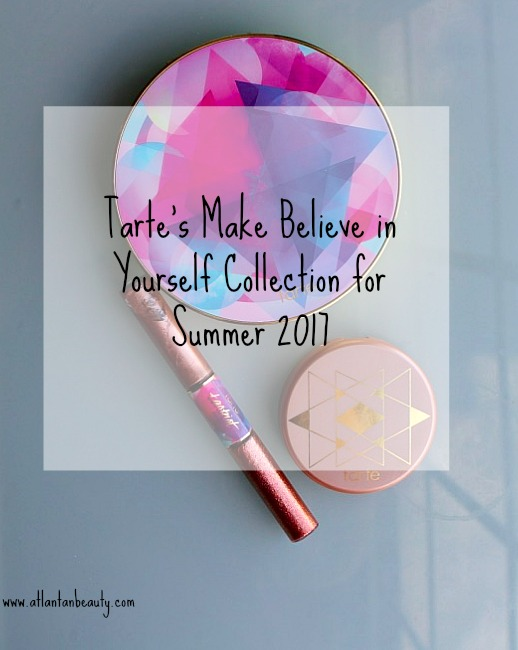 Tarte's Make Believe in Yourself Collection for Summer 2017